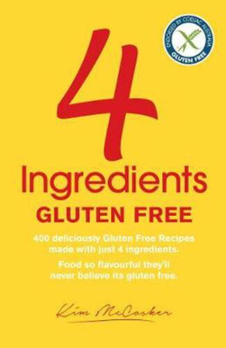 4 Ingredients Gluten Free by Kim McCosker Paperback Book Free Shipping!