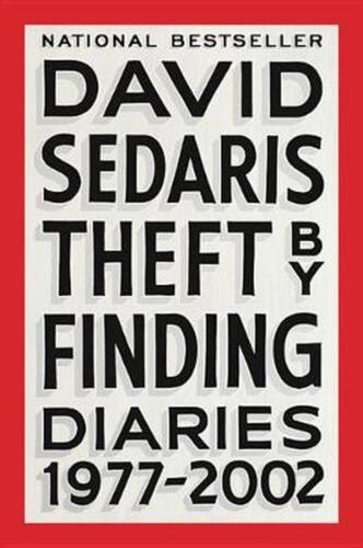 Theft by Finding: Diaries (1977-2002) by David Sedaris (English) Paperback Book