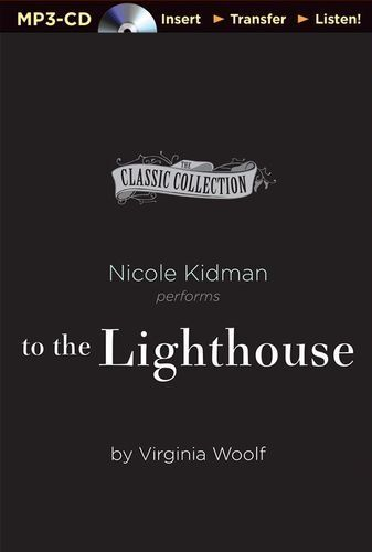 Virginia WOOLF / To the LIGHTHOUSE   *Read by Nicole Kidman   [ Audiobook ]