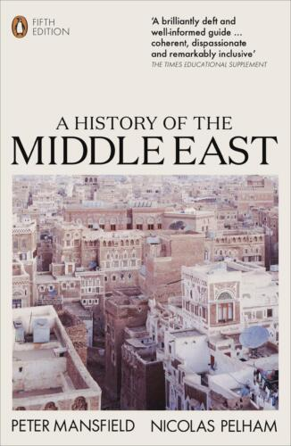History of the Middle East: 5th Edition by Peter Mansfield Paperback Book Free S