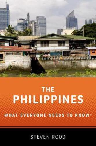 Philippines: What Everyone Needs to Know (R) by Steven Rood Paperback Book Free