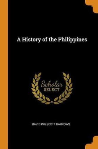 History of the Philippines by David Prescott Barrows (English) Paperback Book Fr
