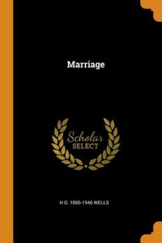 Marriage by H.G. 1866-1946 Wells Paperback Book Free Shipping!