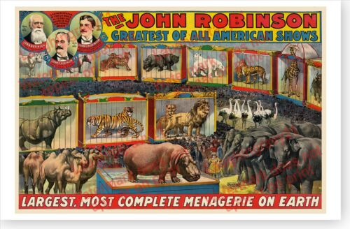 John Robinson Largest Menagerie On Earth Circus Retro 1898 Poster