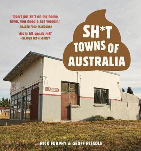 Sh*t Towns of Australia by Rick Furphy Paperback Book Free Shipping!