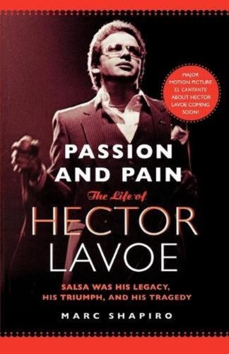 Passion and Pain: The Life of Hector Lavoe by Marc Shapiro (English) Paperback B