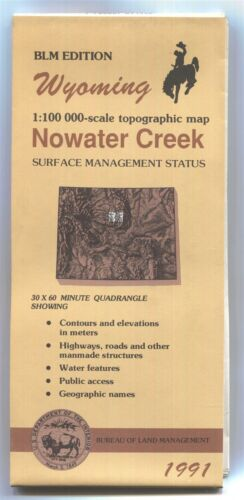 USGS BLM edition topographic map Wyoming NOWATER CREEK -1991- surface - 100K