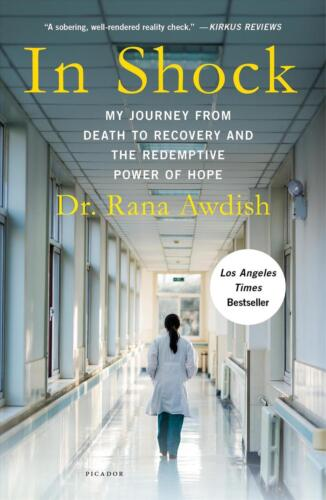 In Shock: My Journey from Death to Recovery and the Redemptive Power of Hope by