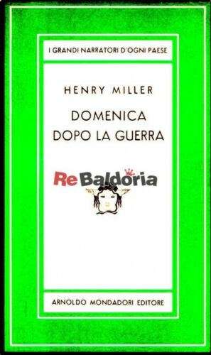 Domenica dopo la guerra (Sunday after the war) Mondadori Miller Henry Narrativa