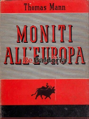 Moniti all'Europa Mondadori Mann Thomas Politica