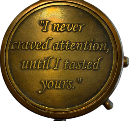 "BRASS ROMANTIC  QUOTE COMPASS - ""I Never Craved Attention Until I Tasted Yours"""