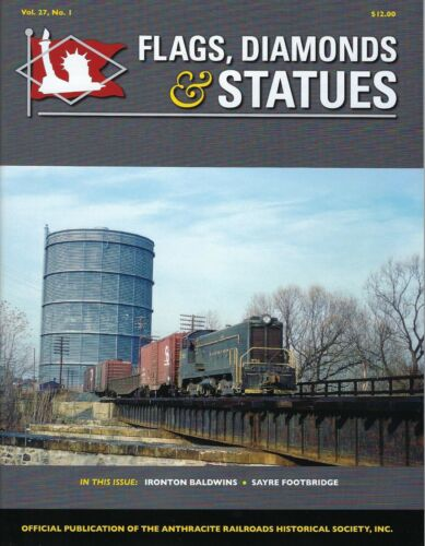 Flags, Diamonds & Statues, Vol. 27, No. 1 - ANTHRACITE RRs Historical, 2020 NEW