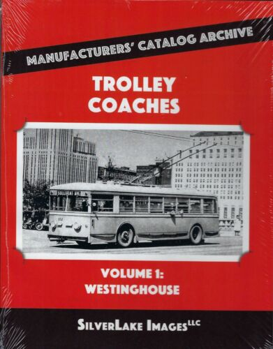 TROLLEY COACHES - Vol. 1: WESTINGHOUSE - (NEW BOOK)