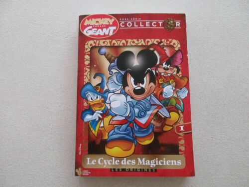 MICKEY PARADE GEANT HORS SERIE COLLECTOR CYCLE DES MAGICIENS TTBE LES ORIGINES