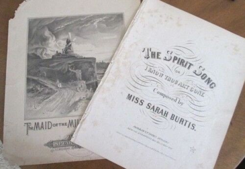 2 1800's Sheet Music SPIRIT SONG by Sarah Burtis 1858 & MAID of the MILL by Aide