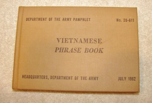 July 1962 Vietnamese Phrase Book US Dept. of the Army Pamphlet No. 20-611