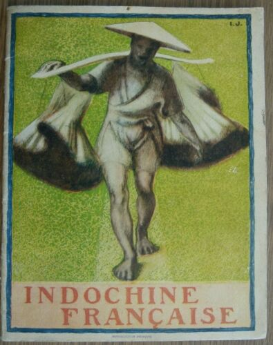 L'INDOCHINE FRANCAISE EXPOSITION COLONIALE INTERNATIONALE 1931