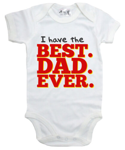 """Baby Daddy Bodysuit """"I Have Best Dad Ever"""" Baby grow Vest Father's Day Birthday"""