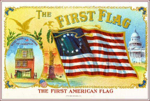 1909 The First Flag Betsy Ross Vintage Cigar Tobacco Box Crate Label Art Print