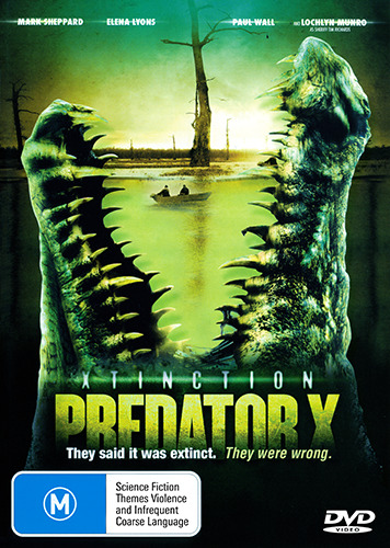 Mark Sheppard XTINCTION PREDATOR X - PREHISTORIC ALLIGATOR DINOSAUR HORROR DVD