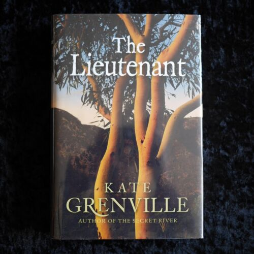 The Lieutenant Kate Grenville 1st Edition Signed