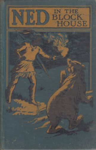 Ned in the Blockhouse; Edward S. Ellis HC (1894)