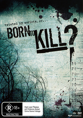 BORN TO KILL - TRUE STORY BRUTAL SERIAL KILLERS ACTUAL CRIME FOOTAGE 2 DISC DVD