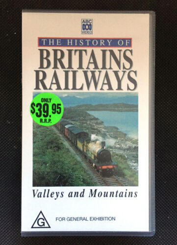 THE HISTORY OF BRITAINS RAILWAYS - VALLEYS AND MOUNTAINS - VHS