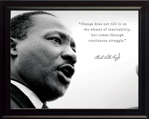 "Martin Luther King Jr ""Change"" Quote Photo Picture, Poster or Framed"