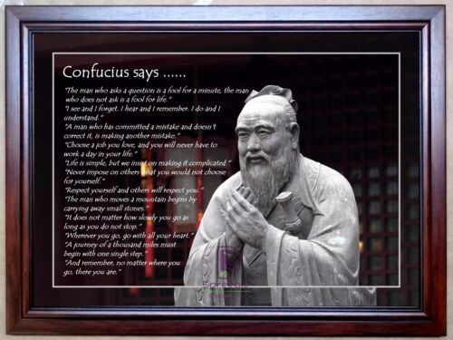 Confucius Says ... A3 Motivational Print Only or Framed