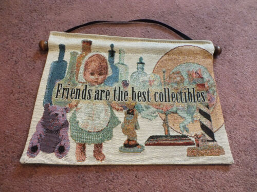 """Beautiful Collectible Tapestry Wall Hanging """"Friends are the Best Collectibles"""""""