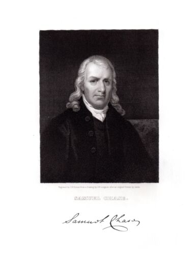 SAMUEL CHASE 1741-1811 Continental Congress, Chief Justice MARYLAND