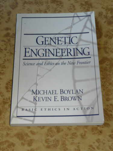 Genetic Engineering ~ Science and Ethics on the New Frontier ~ Medicine Book