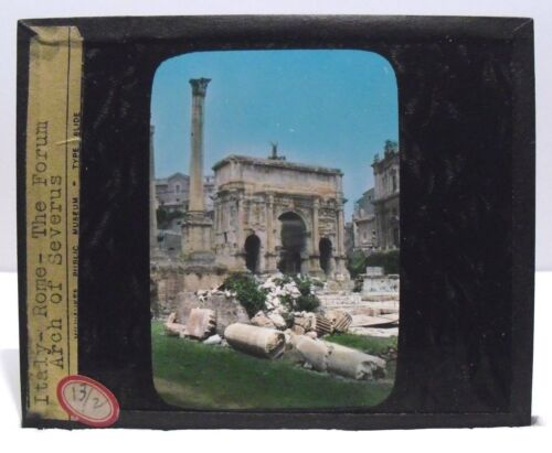 ITALY - ROME, THE FORUM, ARCH OF SEVERUS vintage color Magic Lantern Glass Slide