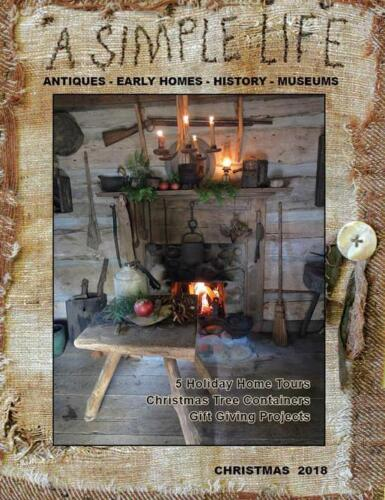 A SIMPLE LIFE MAGAZINE ***NEW CHRISTMAS 2018 *JILL PETERSON *ANTIQUES PRIMITIVE
