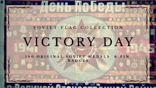 100 Soviet USSR  pin badges & medals 'The Great Patriotic War' + 'May 9th' Flag