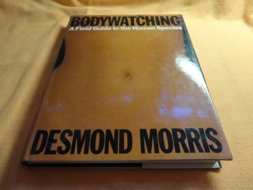 BODYWATCHING  BY  DESMOND MORRIS  (EXTRA LARGE HC BOOK)**