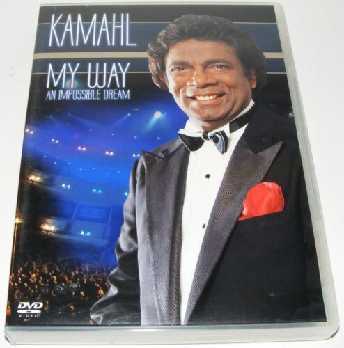 KAMAHL- My Way- An Impossible Dream--- (DVD, 2006)