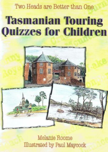 TASMANIAN TOURING QUIZZES FOR CHILDREN by Paul Maycock, Melanie Roome (2002)