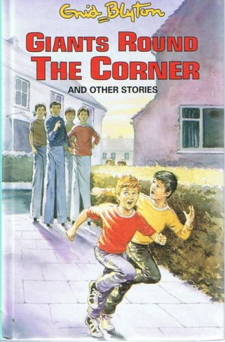 ENID BLYTON - Giants Round The Corner (Hardback, 2000) Like New FREE POST