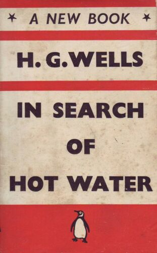 H.G. Wells TRAVELS OF A REPUBLICAN RADICAL IN SEARCH OF HOT WATER 1939 1st Ed. S