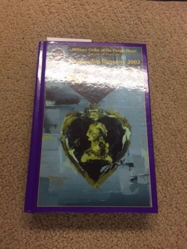 Military Order of Purple Heart 2003 Membership Directory HARDCOVER BOOK 26Other Militaria - 135