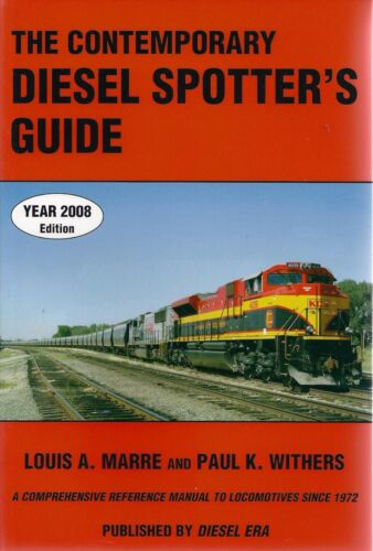 The Contemporary DIESEL SPOTTER's GUIDE - 2008 Edition - (Out of Print NEW BOOK)