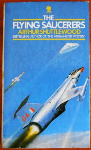 The Flying Saucerers by Arthur Shuttlewood (Paperback, 1976) UFO UFOs