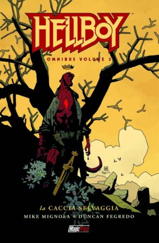 Hellboy Omnibus vol. 3 la caccia selvaggia di M.Mignola ed.Magic Press