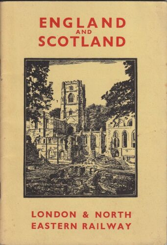 Dell Leigh ENGLAND AND SCOTLAND: LONDON & NORTH EASTERN RAILWAY 1936 SC Book