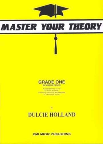 Master Your Theory Grade 1 - Dulcie Holland - MYT Yellow - E18227