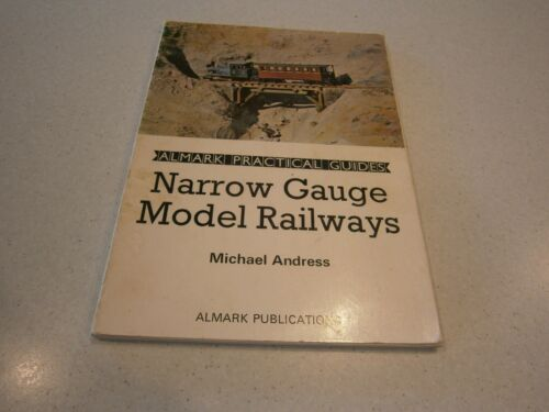 1971 NARROW GAUGE MODEL RAILWAYS BOOK by MICHAEL ANDRESS ALLMARK PUBLICATIONS