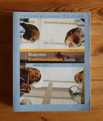 Business Communication Today, 8th ed. 2005, paperback, 720pp