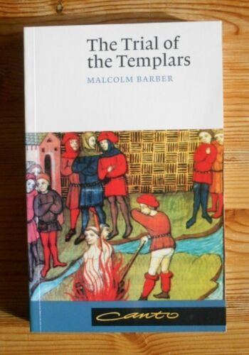 The Trial of the Templars, Malcolm Barber, Canto 2000, paperback, 312pp, new